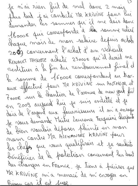 Le juge Krivine ou plutôt l'esclavagiste Alexandre Krivine a laissé le blédard dans la misère, il ne l'a pas payé pour ses dernières prestations et mieux encore, il menace sa victime de l'envoyer en prison s'il fait le malin car il est Juge !